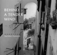 Behind a tender wind.jpg